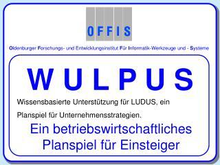 O ldenburger  F orschungs- und Entwicklungsinstitut  F ür  I nformatik-Werkzeuge und -  S ysteme