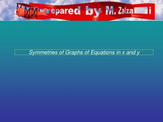 Symmetries of Graphs of Equations in x and y
