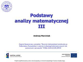 Podstawy analizy matematycznej III