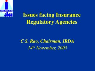 Issues facing Insurance Regulatory Agencies