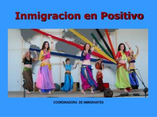 Inmigracion en Positivo