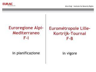 Euroregione  Alpi-Mediterraneo F-I in pianificazione