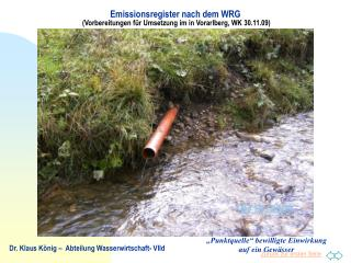 Emissionsregister nach dem WRG (Vorbereitungen f�r Umsetzung im in Vorarlberg, WK 30.11.09)