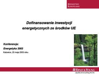 Dofinansowanie inwestycji  energetycznych ze środków UE