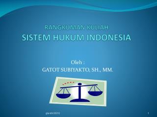 RANGKUMAN KULIAH SISTEM HUKUM INDONESIA