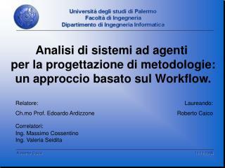 Relatore: Ch.mo Prof. Edoardo Ardizzone