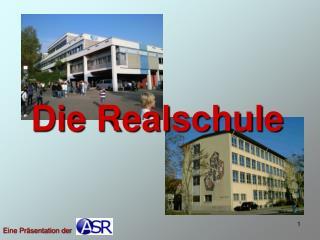 Die Realschule