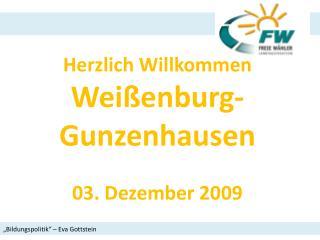 Herzlich Willkommen Weißenburg-Gunzenhausen 03. Dezember 2009