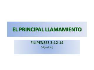 EL PRINCIPAL LLAMAMIENTO