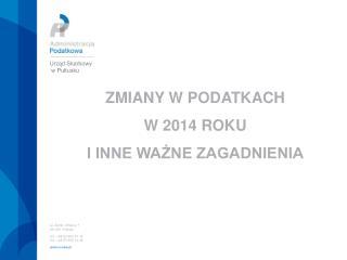 ul. Żwirki i Wigury 7 06-100  Pułtusk tel.: +48 23 692-01-12 fax :+48 23 692-13-34 is.waw.pl