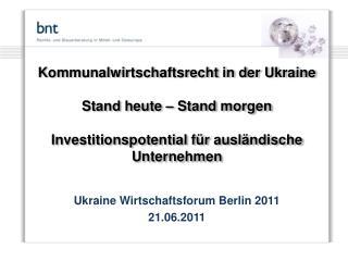 Ukraine Wirtschaftsforum Berlin 2011 21.06.2011