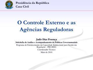 O Controle Externo e as Agências Reguladoras
