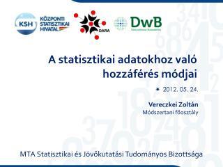 A statisztikai adatokhoz való hozzáférés módjai