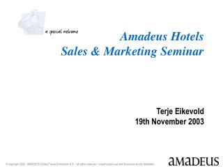 Amadeus Hotels  Sales & Marketing Seminar