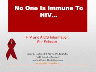 No One Is Immune To HIV…