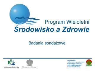 Program Wieloletni Środowisko a Zdrowie