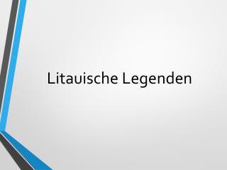 Litauische Legenden