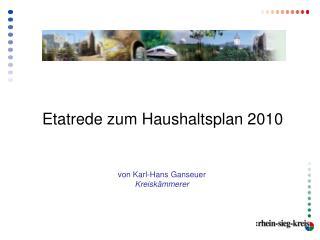 Etatrede zum Haushaltsplan 2010
