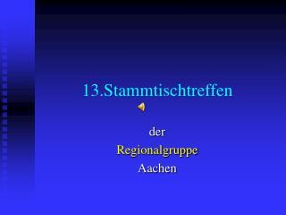 13.Stammtischtreffen