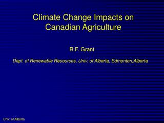 Climate Change Impacts on Canadian Agriculture