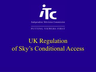 UK Regulation of Sky's Conditional Access