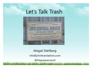 Let's Talk Trash