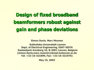 Design of fixed broadband beamformers robust against  gain and phase deviations
