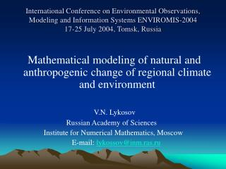 Mathematical modeling of natural and anthropogenic change of regional climate and environment