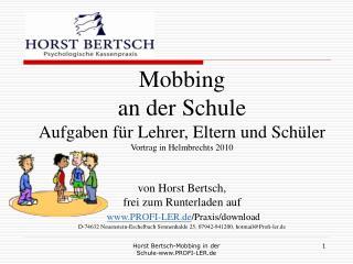 Mobbing an der Schule Aufgaben f�r Lehrer, Eltern und Sch�ler Vortrag in Helmbrechts 2010