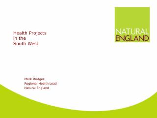 Health Projects  in the   South West