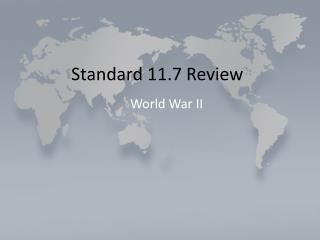 Standard 11.7 Review