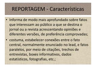 REPORTAGEM - Caracter sticas