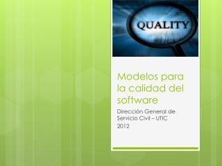 Modelos para la calidad del software