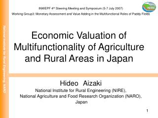 Economic Valuation of Multifunctionality of Agriculture and Rural Areas in Japan