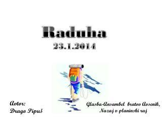 Raduha 23.1.2014
