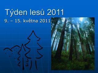Týden lesů 2011