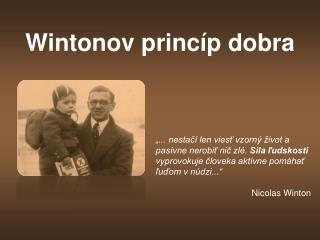 Wintonov princíp dobra