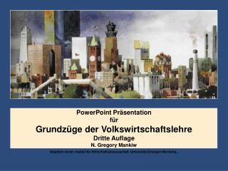PowerPoint Präsentation für   Grundzüge der Volkswirtschaftslehre Dritte Auflage N. Gregory Mankiw