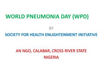WORLD PNEUMONIA DAY (WPD)