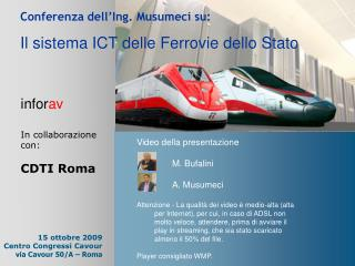 Conferenza dell'Ing. Musumeci su: Il sistema ICT delle Ferrovie dello Stato