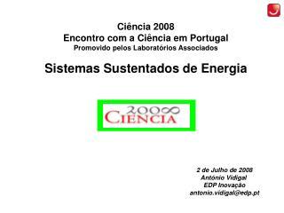 Ciência 2008 Encontro com a Ciência em Portugal Promovido pelos Laboratórios Associados