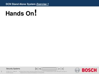 DCN Stand Alone System  Exercise 1
