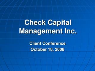 Check Capital Management Inc.