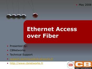 Ethernet Access over Fiber