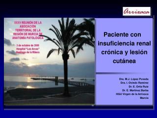 Paciente con insuficiencia renal crónica y lesión cutánea