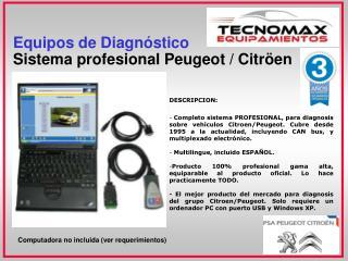 Equipos de Diagnóstico Sistema profesional Peugeot / Citröen