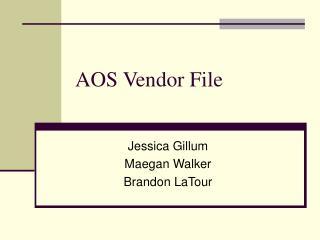 AOS Vendor File