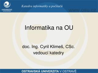 Informatika na OU