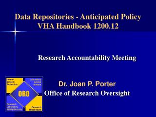 Data Repositories - Anticipated Policy VHA Handbook 1200.12