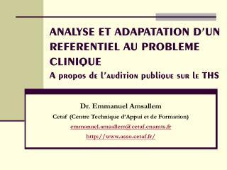 Dr. Emmanuel Amsallem Cetaf (Centre Technique d'Appui et de Formation)